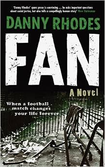 FAN: A Novel by Danny Rhodes